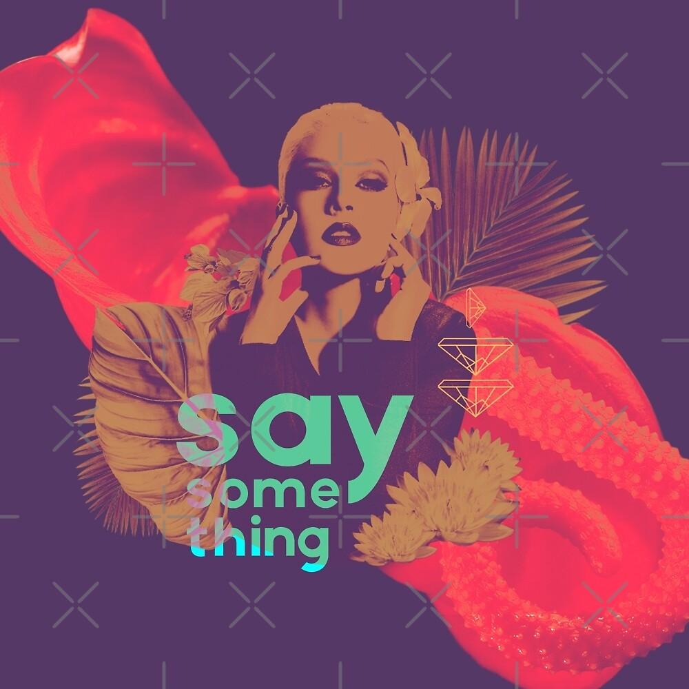 Christina Aguilera / Say Something by guirodrigues