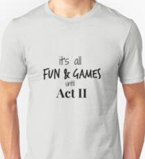 Act 2 gets Real T-Shirt