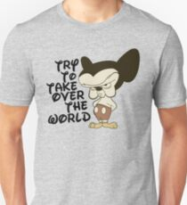 Try To Take Over The World T-Shirt