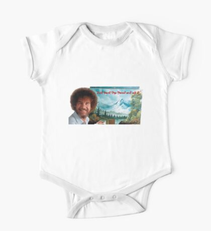"""Bob Ross """"Just beat the Devil out of it."""" One Piece - Short Sleeve"""