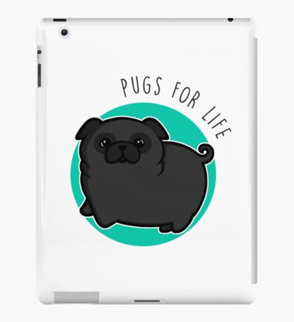 Pugs for life - black iPad Case/Skin