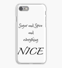 Sugar and Spice - white iPhone Case/Skin