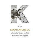 K is for Kootenichela by Franz Anthony