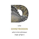 D is for Dimetrodon by Franz Anthony