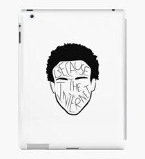 Because The Internet - Black iPad Case/Skin