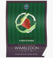 Wimbledon 2016- Strawberry and Cream } In Pursuit To Greatness  Poster