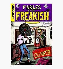 Fables of the Freakish Photographic Print