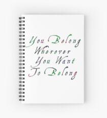 Cuaderno de espiral Perteneces a donde quieras pertenecer