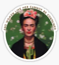 And women like her cannot be contained Sticker