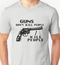 Guns Don't Kill People I Kill People Unisex T-Shirt