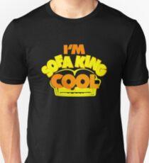 I Am Sofa King We Todd Did T Shirts Redbubble