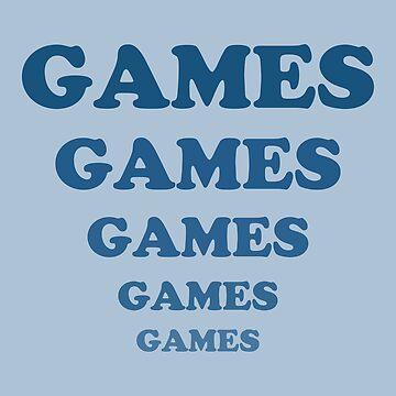 Games Games Games Games Games by pentea