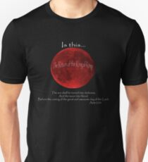 Blood Moon - Is this the Return of the King of Kings (White font) Unisex T-Shirt