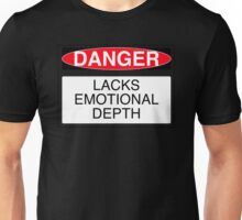 Lacks Emotional Depth Unisex T-Shirt