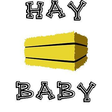 Hay Baby by jaybill