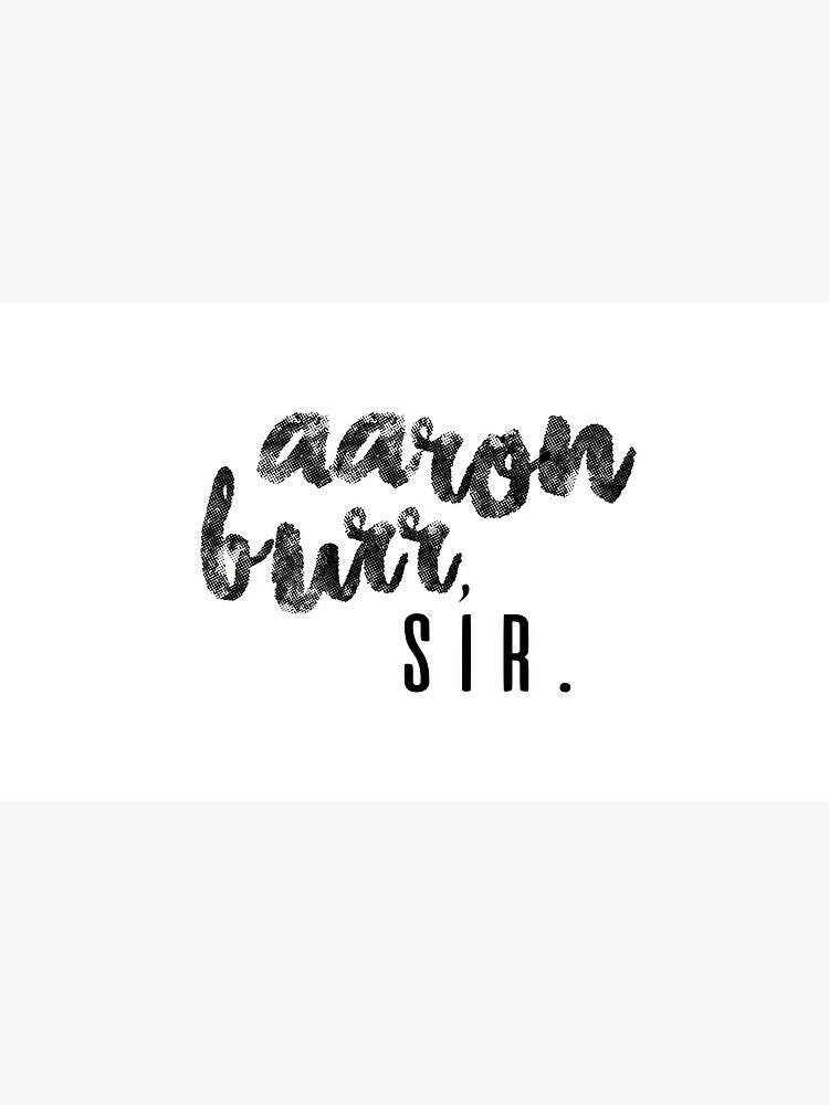 Aaron Burr, Sir. de freyya