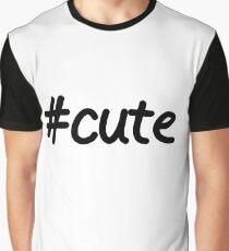 #cute  Graphic T-Shirt