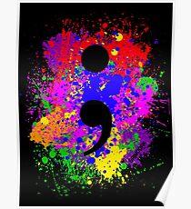 Semicolon Paint Splatter Poster