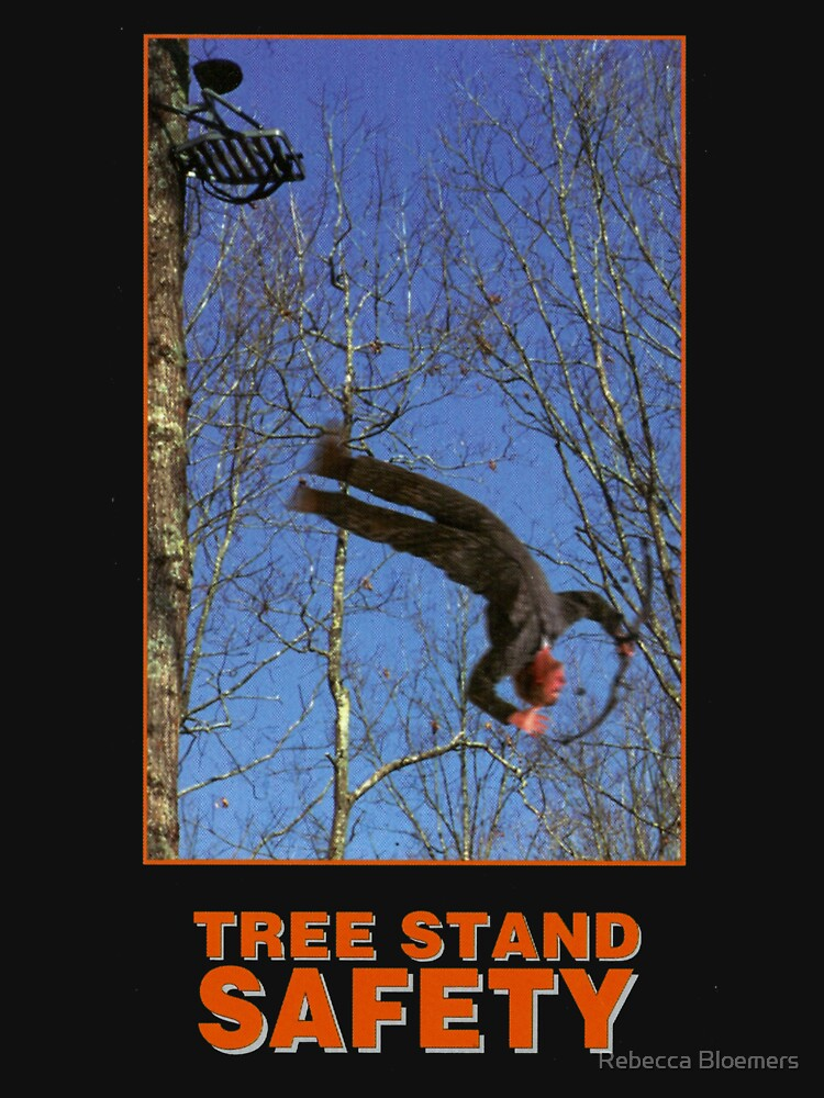 TREE STAND SAFETY by RebeccaFullstop