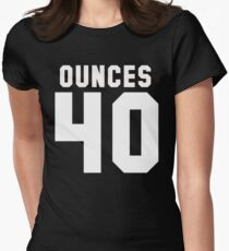 Forty Ouncers Womens Fitted T-Shirt