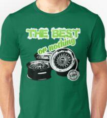 DLEDMV - The Best Or Nothing Unisex T-Shirt