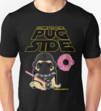 Come to the Pug Side T-Shirt