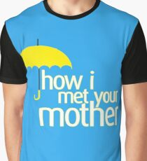 How I met your mother Graphic T-Shirt