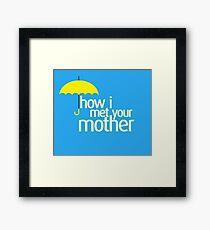 How I met your mother Framed Print