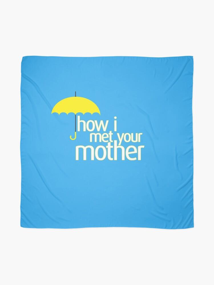 Alternative Ansicht von Wie ich deine Mutter traf Tuch