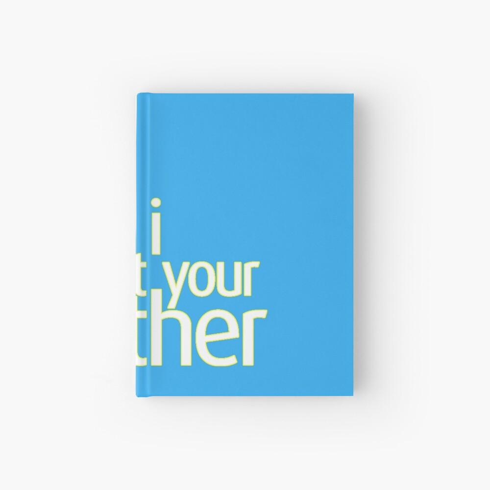 Wie ich deine Mutter traf Notizbuch
