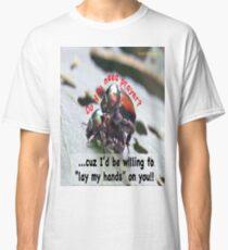 Do you need prayer? Classic T-Shirt