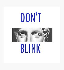 Doctor Who Weeping Angels DON'T BLINK!  Photographic Print