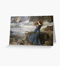 John William Waterhouse - Miranda - The Tempest  . Sea landscape: sea view, naval yachts, navy holiday, sailing boat, coast seaside, beach, marin, seascape, sun clouds, nautical panorama, ocean Greeting Card