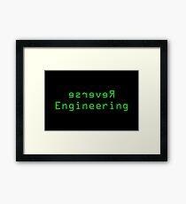 Reverse Engineering slogan Framed Print