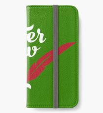 Peter Pan - Never Grow Up. iPhone Wallet/Case/Skin