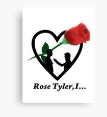 Rose Tyler,I... Canvas Print