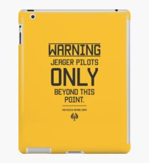 Jeager Pilots Only iPad Case/Skin