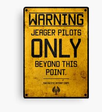 Jeager Pilots Only Canvas Print