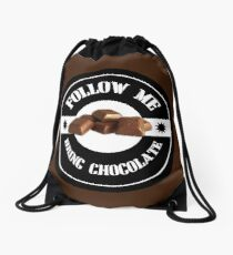 Follow Me Bring CHOCOLATE Drawstring Bag