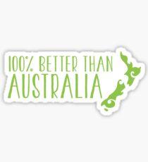 100% percent better than Australia NEW ZEALAND Sticker