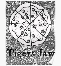 Tigers Jaw Pizza  Poster