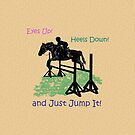 Eyes Up! Heels Down! & Just Jump It! by Patricia Barmatz
