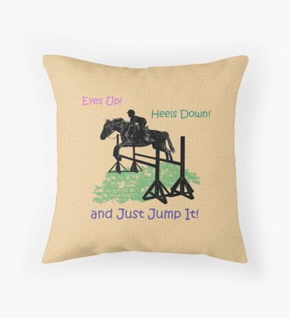 Eyes Up! Heels Down! & Just Jump It! Throw Pillow