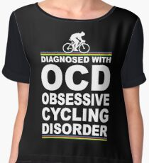 OCD Obsessive Cycling Disorder Funny T Shirt Chiffon Top