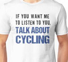 Rude Talk About Cycling T Shirt Unisex T-Shirt