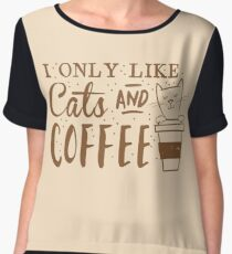 I only like CATS and coffee Women's Chiffon Top