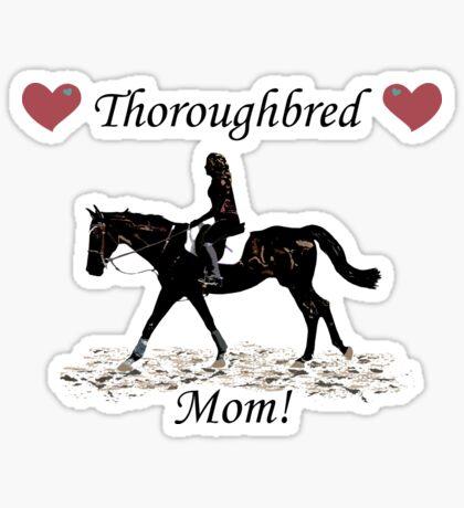 Cute Thoroughbred Mom Horse Design Sticker