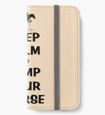 Keep Calm & Jump Your Horse  iPhone Wallet/Case/Skin
