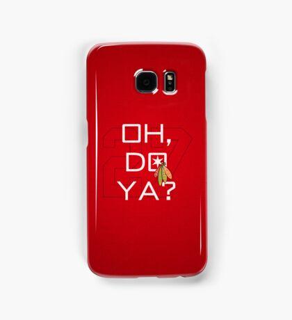 Oh, Do Ya? Samsung Galaxy Case/Skin
