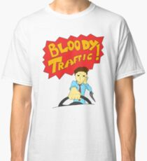 Bloody Traffic! Classic T-Shirt